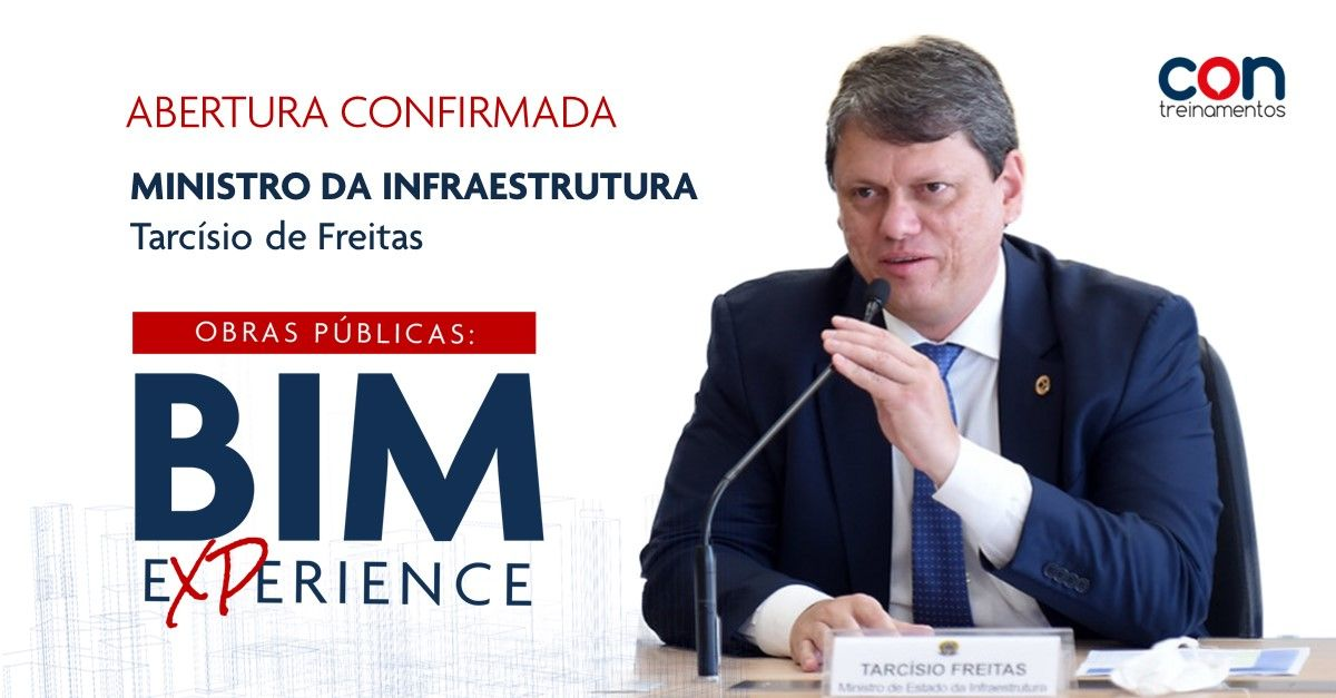 Ministro da Infraestrutura confirma presença no BIM Experience