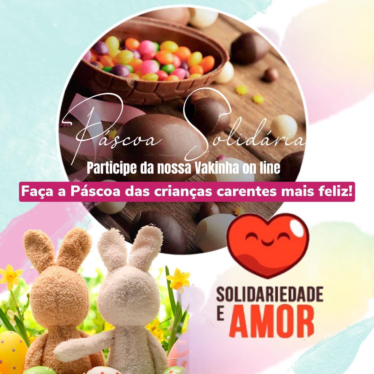 Páscoa Solidária ONG Solidariedade e Amor: Uma campanha de Esperança e Solidariedade