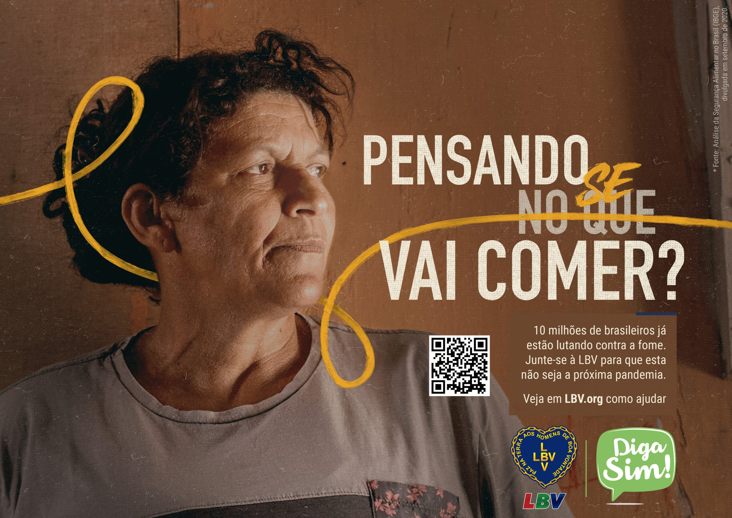 """Campanha da LBV """"Diga SIM"""": milhares de pessoas não têm o que comer"""