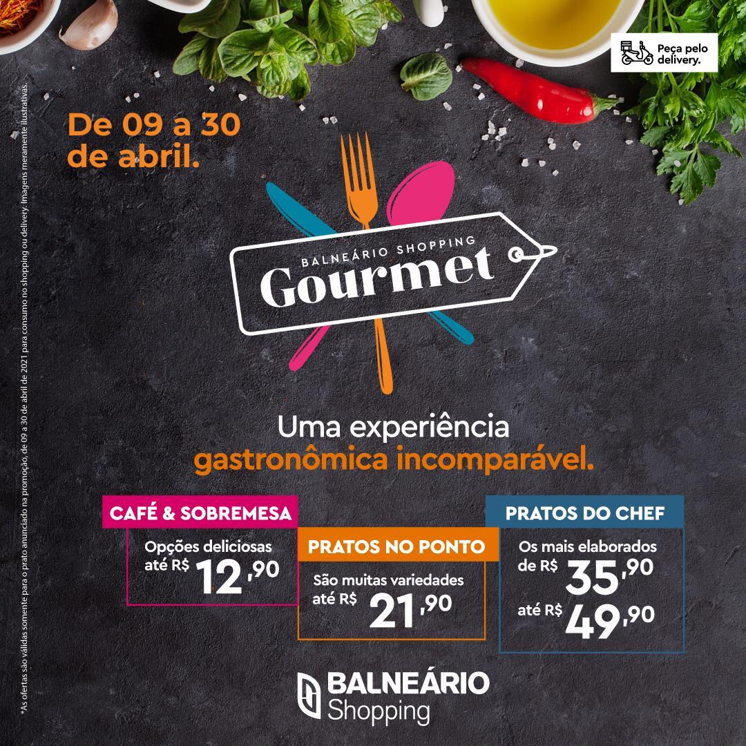 Balneário Shopping Gourmet: últimos dias para se deliciar com as promoções especiais