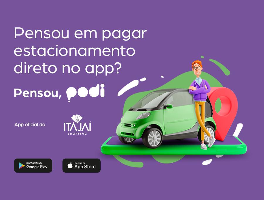 Aplicativo PODI facilita experiência do consumidor no Itajaí Shopping: uma das novidades é o pagamento do estacionamento
