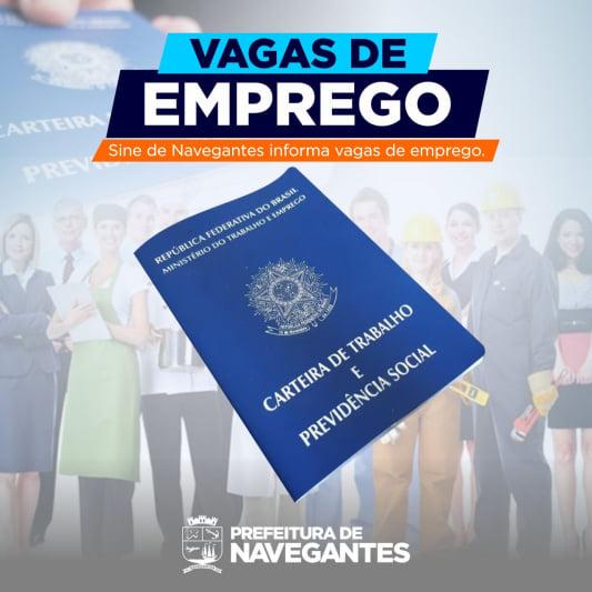 SINE DE NAVEGANTES DIVULGA VAGAS DE EMPREGO