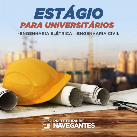 Vagas para Engenheiros em Navegantes: Prefeitura divulga vagas de estágio para estudantes de Engenharia Elétrica e Civil