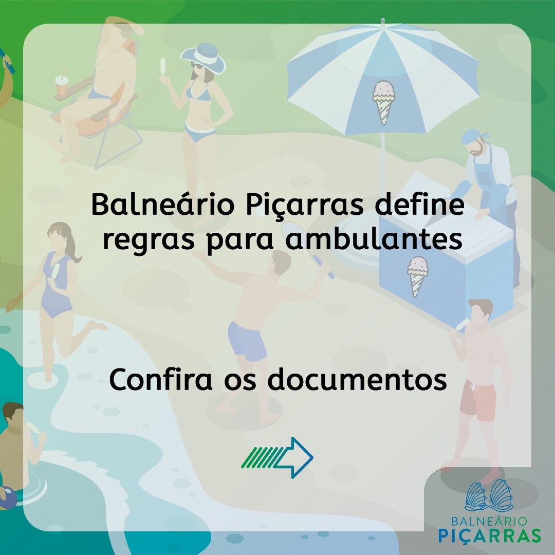 Balneário Piçarras anuncia regras para ambulantes atuarem nas praias na temporada